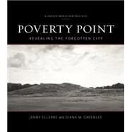 Poverty Point by Ellerbe, Jenny; Greenlee, Diana M., 9780807160213