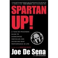 Spartan Up! by De Sena, Joe; O'Connell, Jeff (CON), 9780544570214