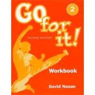 Go for it! 2: Workbook by Nunan, David, 9781413000214