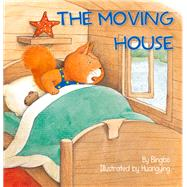 The Moving House by Zhao, Bingbo, 9781760360214