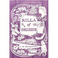 Rilla of Ingleside by Montgomery, L. M., 9781442490215