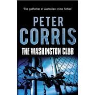 Washington Club by Corris, Peter, 9781760110215