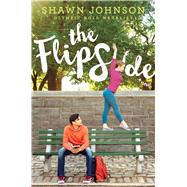 The Flip Side by Johnson, Shawn; Sonnichsen, Amy (CON), 9781481460217