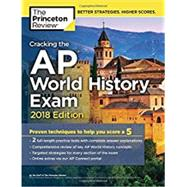 Cracking the AP World History Exam, 2018 Edition by PRINCETON REVIEW, 9781524710217