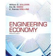 Engineering Economy Plus NEW MyEngineeringLab with Pearson eText -- Access Card Package by Sullivan, William G.; Wicks, Elin M.; Koelling, C. Patrick, 9780133750218