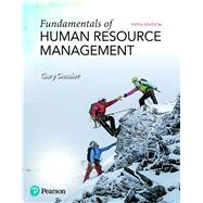 FUNDAMENTALS OF HUMAN RESOURCE MANAGEMENT by Dessler, Gary, 9780134740218