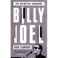 Billy Joel by Schruers, Fred, 9780804140218