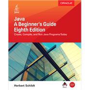 Java: A Beginner's Guide, Eighth Edition by Schildt, Herbert, 9781260440218
