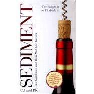 Sediment: Two Gentlemen and Their Mid-life Terroirs by Jennings, Charles; Keers, Paul, 9781784180218