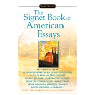 The Signet Book of American Essays by Weiss, M. Jerry; Weiss, Helen, 9780451530219
