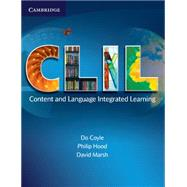 CLIL: Content and Language Integrated Learning by Do Coyle , Philip Hood , David Marsh, 9780521130219