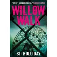 Willow Walk by Holliday, Sji, 9781785300219