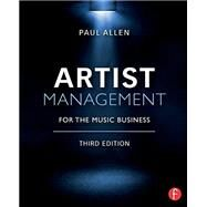 Artist Management for the Music Business by Allen; Paul, 9780415710220