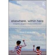 Elsewhere, Within Here: Immigration, Refugeeism and the Boundary Event by Minh-ha; Trinh T, 9780415880220