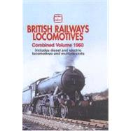 British Railways Locomotives 1960 by Ian Allan Publishers, 9780711030220