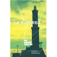 La Superba by Pfeijffer, Ilja Leonard; Hutchison, Michele, 9781941920220