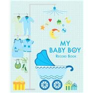 My Baby Boy Record Book by De Fabianis, Valeria Manferto, 9788854410220