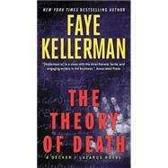 The Theory of Death by Kellerman, Faye, 9780062270221