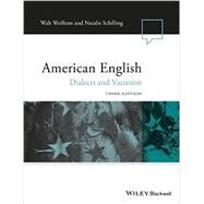 American English by Wolfram, Walt; Schilling, Natalie, 9781118390221