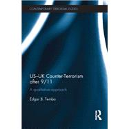 US-UK Counter-Terrorism after 9/11: A qualitative approach by Tembo; Edgar, 9781138940222