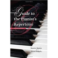 Guide to the Pianist's Repertoire by Hinson, Maurice; Roberts, Wesley, 9780253010223