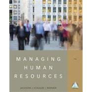Managing Human Resources by Jackson, Susan E.; Schuler, Randall S.; Werner, Steve, 9781111580223