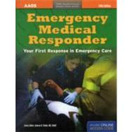 Emergency Medical Responder: Your First Response in Emergency Care, 40th Anniversary by Schottke, David, R. N.; Pollak, Andrew N., M.D., 9781449650223