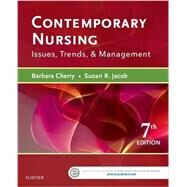 Contemporary Nursing: Issues, Trends, & Management by Cherry, Barbara, R.N., 9780323390224