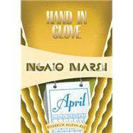 Hand in Glove by Marsh, Ngaio, 9781631940224
