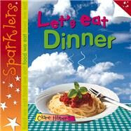 Let's Eat Dinner by Hibbert, Clare, 9781909850224