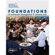 Foundations of Restaurant Management & Culinary Arts Level 2 by National Restaurant Association, Association Solutions, 9780131380226