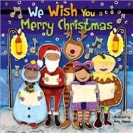 We Wish You a Merry Christmas by Paiva, Johannah Gilman; Pearse, Asha, 9781486700226