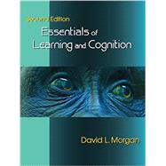 Essentials of Learning and Cognition by Morgan, David L., 9781478630227