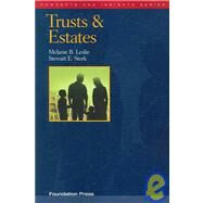 Trusts And Estates by Leslie, Melanie B.; Sterk, Stewart E., 9781599410227