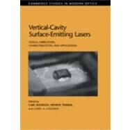 Vertical-Cavity Surface-Emitting Lasers : Design, Fabrication, Characterization, and Applications by Edited by Carl W. Wilmsen , Henryk Temkin , Larry A. Coldren, 9780521590228
