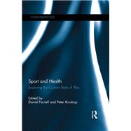 Sport and Health: Exploring the Current State of Play by Parnell; Daniel, 9781138290228