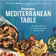 Prevention Mediterranean Table by Prevention; Mcdaniel, Jennifer; Taylor, Marygrace (CON), 9781635650228