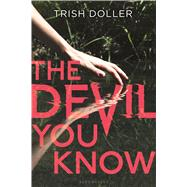 The Devil You Know by Doller, Trish, 9781681190228