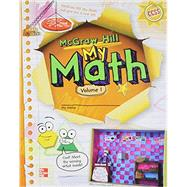 McGraw-Hill My Math, Grade 3, Student Edition, Volume 1 by Unknown, 9780021150229