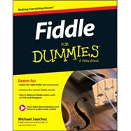 Fiddle for Dummies + Online Video and Audio Instruction by Sanchez, 9781118930229