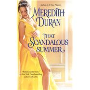 That Scandalous Summer by Duran, Meredith, 9781501130229