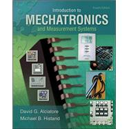 Introduction to Mechatronics and Measurement Systems by Alciatore, David, 9780073380230
