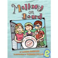Mallory on Board by Friedman, Laurie, 9780822590231