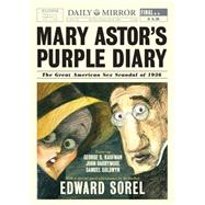 Mary Astor's Purple Diary by Sorel, Edward, 9781631490231