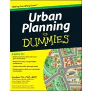 Urban Planning for Dummies by Yin, Jordan; Farmer, W. Paul, 9781118100233