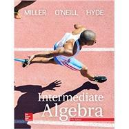 Intermediate Algebra by Miller, Julie; O'Neill, Molly; Hyde, Nancy, 9781259610233