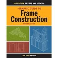 Graphic Guide to Frame Construction by Thallon, Rob, 9781600850233
