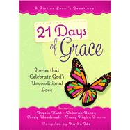 21 Days of Grace by Ide, Kathy, 9781424550234