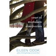 Year of Mistaken Discoveries by Cook, Eileen, 9781442440234