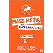 Mass Media and American Politics by Graber, Doris A.; Dunaway, Johanna, 9781506340234